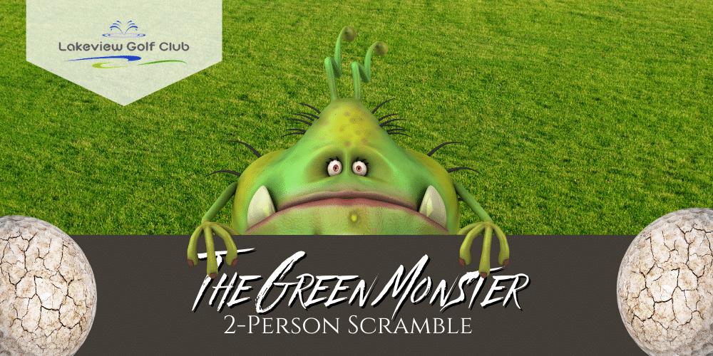 Green Monster Scramble🏌️♂️Register NOW