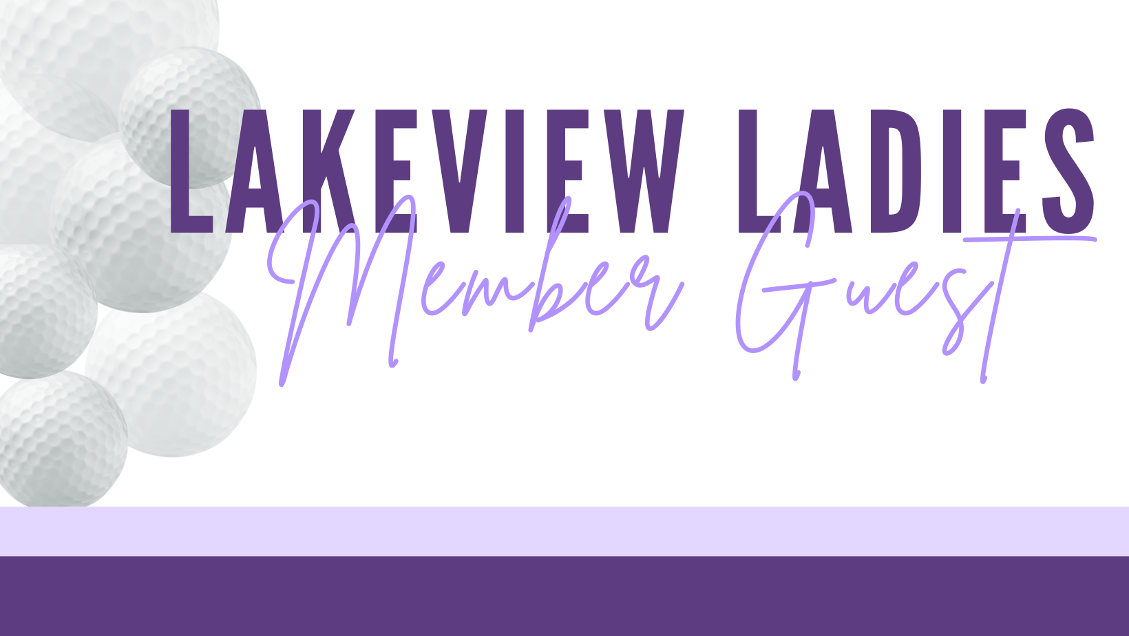 Lakeview Women's Member Guest